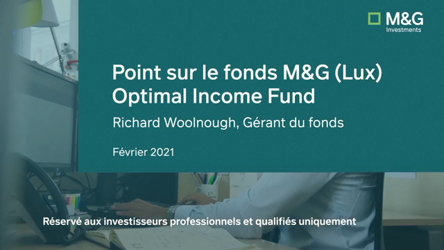 M&G - Point sur le fonds  M&G (Lux) Optimal Income Fund