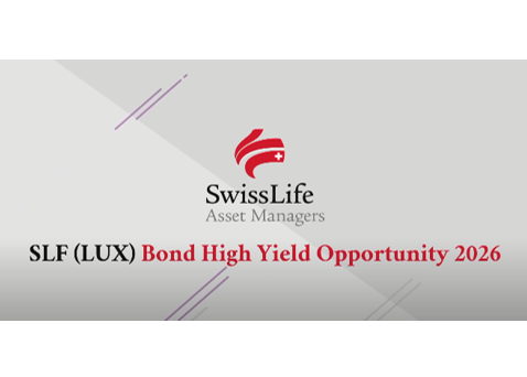 Swiss Life AM lance son 4ème fonds à échéance : SLF (L) Bond High Yield Opportunity 2026